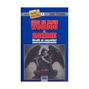Curs de magie Woodoo & Zombie (Studii si cercetari nonconventionale)