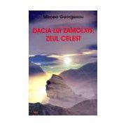 Dacia lui Zamolxis, zeul celest