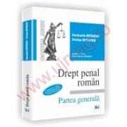 Drept penal roman. Partea generala - Contine in extras Partea generala din Noul Cod penal - Editia a VIII-a, revazuta si adaugitaUN