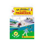 Sa cantam in limba franceza & CD audio