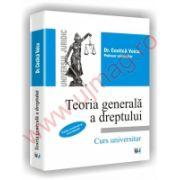 Teoria generala a dreptului - Curs universitar - Editie revazuta si actualizata