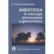 Anestezia în chirurgia artroscopică a genunchiului