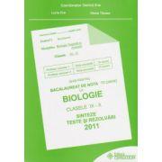 Bacalaureat 2011- Biologie clasele IX-X sinteze teste si rezolvari