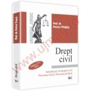 Drept civil . Introducere in dreptul civil . Persoana fizica .Persoana juridica Editia a V a . Actualizat 2010