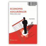 Economia asigurărilor. Metode, tehnici, soluții