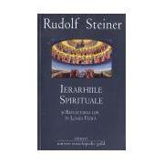 Ierarhiile spirituale şi reflectarea lor în lumea fizică