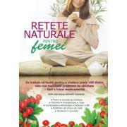 RETETE NATURALE PENTRU FEMEI
