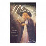 Metatron: Invocarea Ingerului Prezentei lui Dumnezeu