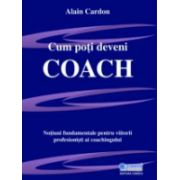 Cum poti deveni coach
