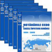 Hotărârile CEDO în cauzele împotriva României - 1994-2009 - Analiză, consecinţe, autorităţi potenţial responsabile (5 volume)