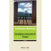 PARADIGME UNIVERSALE IV. TIMPUL