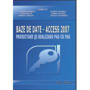 BAZE DE DATE- ACCES 2007. Proiectare si realizare pas cu pas