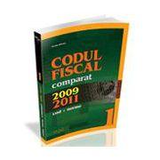 Codul Fiscal Comparat 2009 - 2011 (cod + norme). Editia a II-a  17 Martie 2011