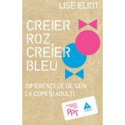 Creier Roz, Creier Bleu. Diferenţele de gen la copii şi adulţi