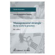 Management strategic. De la teorie la practica
