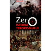 ZERO. Istoria Terorismului
