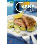 Carne albă- Secretele bucătăriei, vol. 1