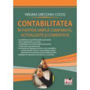 Contabilitatea in partida simpla comparata, actualizata si comentata 2011