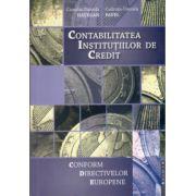 Contabilitatea Institutiilor de Credit. Conform Directivelor Europene