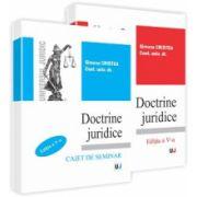 Doctrine juridice - curs - editia a V-a si caiet de seminar - editia a V-a