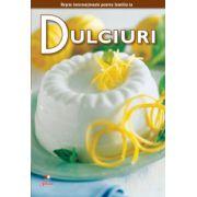 Dulciuri- Secretele bucătăriei, vol. 8