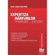 Expertiza marfurilor de import - export