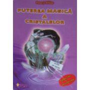 Puterea magica a cristalelor