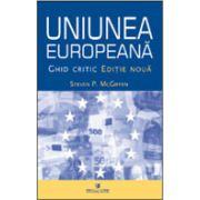 Uniunea Europeana - ghid critic