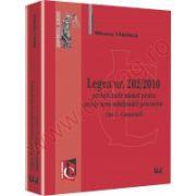 Legea nr. 202/2010 privind unele masuri pentru accelerarea solutionarii proceselor (Art. I - Comentarii)