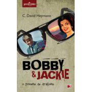 BOBBY & JACKIE. O poveste de iubire