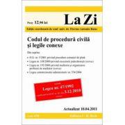Codul de procedura civila si legile conexe (actualizat la 10.04.2011).