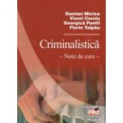 Criminalistica. Note de curs