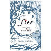 Fior - seria Lupii din Mercy Falls, vol.I