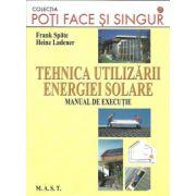 TEHNICA UTILIZARII ENERGIEI SOLARE-Manual de executie