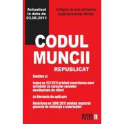 Codul muncii republicat si Legea dialogului social (actualizat la 30.05.2011).