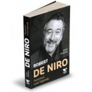 Robert De Niro Portretul unei legende      Editia I 2011