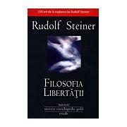 Filosofia libertăţii trăsături fundamentale ale unei concepţii moderne despre lume