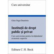 Institutii de drept public si privat. Curs universitar pentru invatamantul economic superior