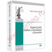 Regimul juridic national si international al deseurilor