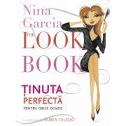The Look Book Ținuta perfectă pentru orice ocazie