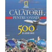 Călătorii pentru o viață 500 de locuri unice. Vol. 4