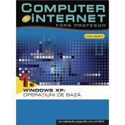 Computer și internet fara profesor vol. 1