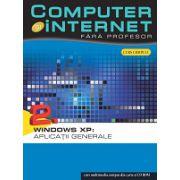 Computer și internet fara profesor vol. 2