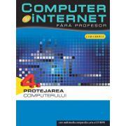 Computer și internet fara profesor vol. 4
