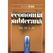 """Economia subterană între """"da"""" şi """"nu"""""""