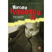 MIRCEA IVANESCU 80