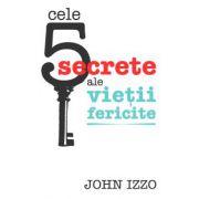 CELE 5 SECRETE ALE VIETII FERICITE