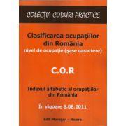 Clasificarea ocupatiilor din Romania - C.O.R. - in vigoare  08.08 2011