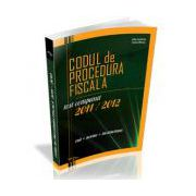 Codul de Procedura Fiscala 2011-2012 (cod+norme+instructiuni)