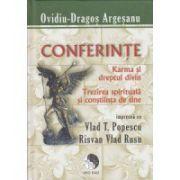 Conferinte: Karma si dreptul divin, Trezirea spirituala si constiinta de sine Impreuna cu Vlad T, Popescu Risvan Vlad Rusu